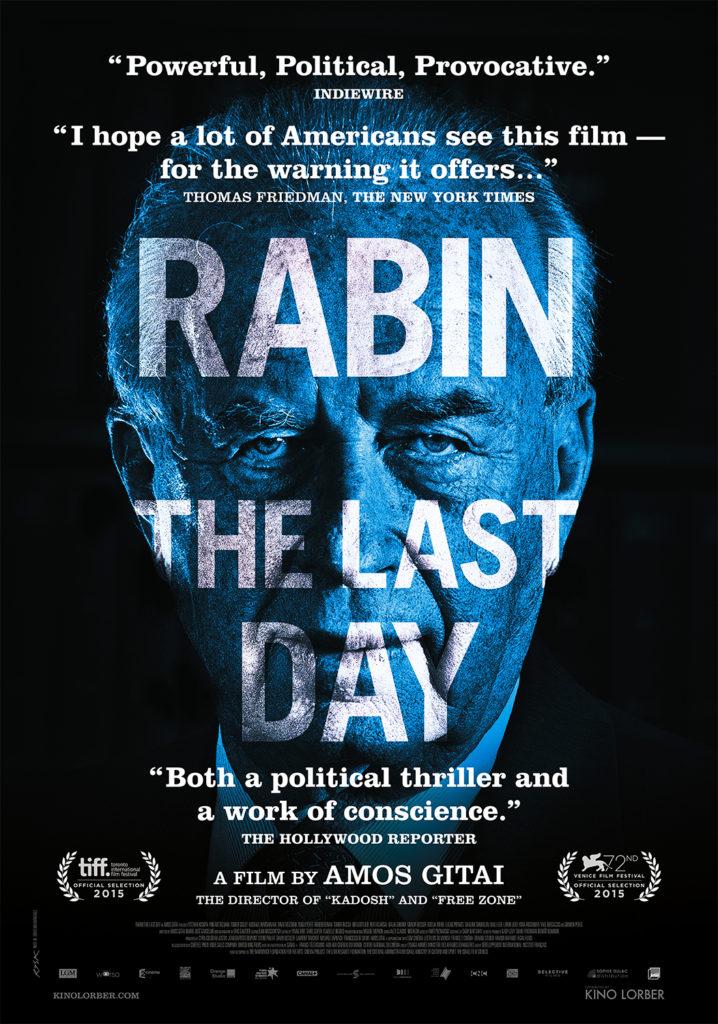 Movies in the Spotlight: Rabin, the Last Day 2015 (Rabin