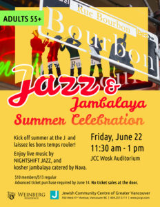 Adults 55+ JAZZ & JAMBALAYA SUMMER CELEBRATION @ Jewish Community Centre | Vancouver | British Columbia | Canada