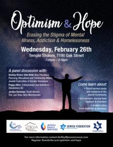 OPTIMISM & HOPE: Erasing the Stigma of Mental Illness, Addiction & Homelessness @ Temple Sholom